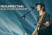 Resurrecting Elevation Worship