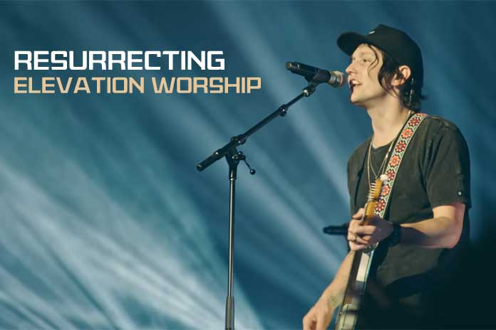 Resurrecting Elevation Worship Song Lyrics And Guitar Chords Video