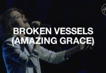 Hillsong Worship Broken Vessels