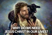why do we need jesus christ in our lives