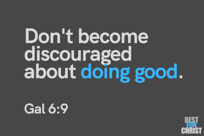 Bible verses for the day Gal 6:9